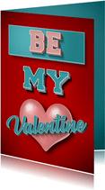 Be My Valentine stijlvolle valentijnskaart met retro tekst