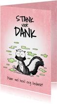 Bedankkaart stank voor dank met scheet latend stinkdier