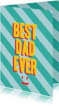 Best dad ever vaderdagkaart