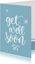Beterschap - get well soon blauw