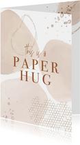 Beterschap , This is a paper hug