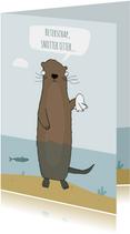 Beterschapskaart Snotter Otter!