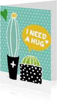 """Cactissimo """"I need a hug"""""""