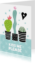 "Cactissimo ""Kiss me Please"""