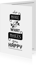 Coachingskaarten - Coachingskaart do more of what makes you happy
