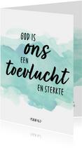 Condoleance - God is ons een Toevlucht en Sterkte