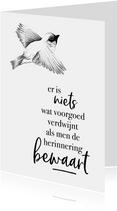 Condoleance  - vogel er is niets wat voorgoed verdwijnt