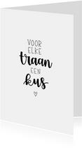 Condoleancekaart - Voor elke traan een kus