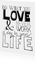 Do what you love - DH