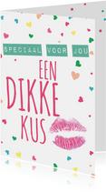 Een dikke kus speciaal voor jou