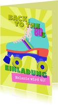 Einladung 80er-Jahre mit Rollschuh