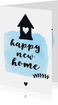 Felicitatie Happy new home - zwart wit