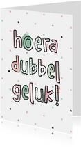 Felicitatie hoera dubbel geluk hip met confetti