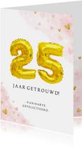 Felicitatie huwelijksjubileum 25 jaar gouden cijferballon