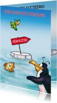 Felicitatie pinguins nieuw woning vis