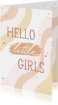 Felicitatie tweeling hello little girls regenboog