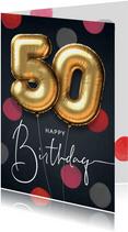 Felicitatie verjaardagskaart ballon 50 jaar confetti