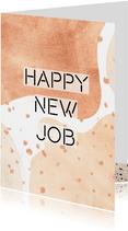 Felicitatiekaart happy new job vrolijk