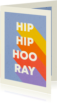 Felicitatiekaart 'HIP HIP HOORAY' typografisch regenboog