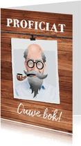 Felicitatiekaart man humor oud baard snor pijp kaal