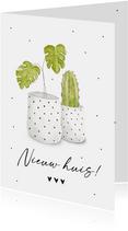 Felicitatiekaart nieuwe woning met hippe kamerplanten