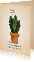 Felicitatiekaart 'nieuwe woning' met plant in pot