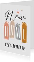 Felicitatiekaart nieuwe woning new home huisjes hip