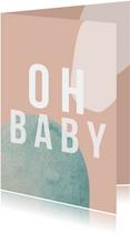 Felicitatiekaart | Oh baby