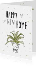 Felicitatiekaart voor nieuwe woning met mooie plant