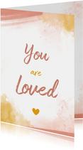 Felicitatiekaart You are loved  geboorte meisje waterverf
