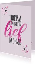 Felicitatiekaartje Hoera een klein lief meisje