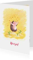Felicitatiekaartje met een egeltje Hoera een....!