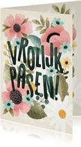 Fleurige paaskaart bloemen, bladeren, takjes Vrolijk Pasen!