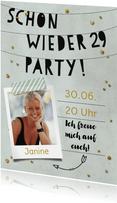 Fotoeinladung Schon wieder 29 Party
