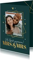Fotokarte Glückwunsch Hochzeit Mrs. & Mrs.