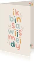 Friese moederdagkaart 'ik bin sa wiis mei dy'