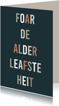Fryske kaart Heitedei 'foar de alderleafste heit'