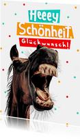 Geburtstagskarte Pferd 'Hey Schönheit'