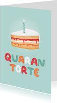 Geburtstagskarte Quarantorte