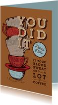 Gefeliciteerd met je PhD kaart - Coffeelover
