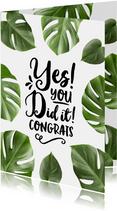 Geslaagd kaart Botanisch Yes you did it congrats