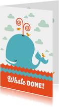Geslaagd kaart whale done!