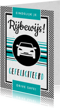 Geslaagd rijbewijs felicitatie auto stoer