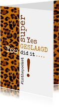 Geslaagd kaarten - Geslaagd Typografisch met luipaardprint