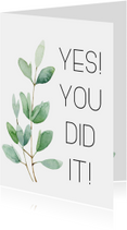 Geslaagdkaart: Yes you did it
