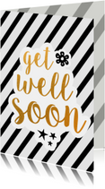 Get well soon - black/gold