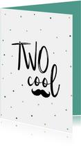 Glückwunschkarte zum 2. Geburtstag 'TWO cool'