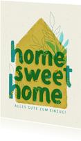 Glückwunschkarte Einzug Home Sweet Home Lettering