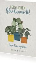 Glückwunschkarte Einzug Zimmerpflanzen