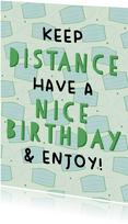 Glückwunschkarte Geburtstag Keep distance